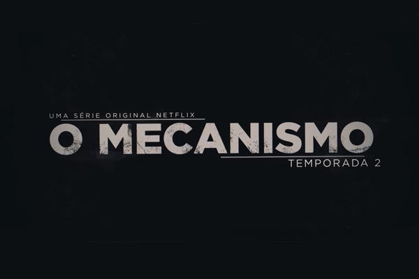 Trailer: O Mecanismo – 2ª Temporada