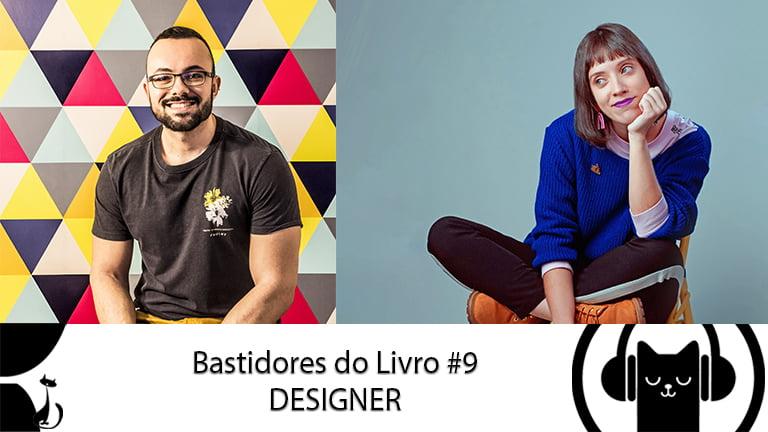 Bastidores do Livro #9 Designer – LitCast