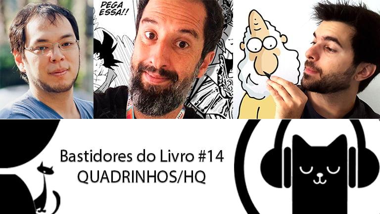 Bastidores do Livro #14 HQ/Quadrinhos – LitCast