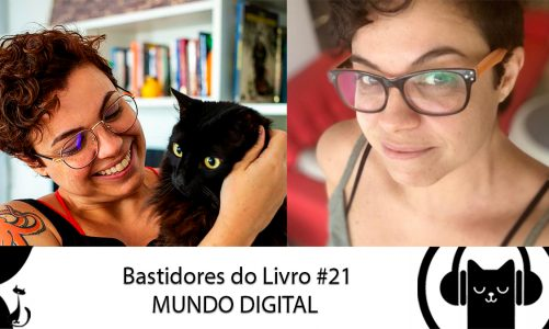 Bastidores do Livro #21 Mundo Digital – LitCast
