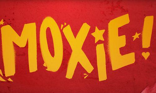 Trailer: Moxie