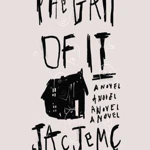The Grip of It – a novel